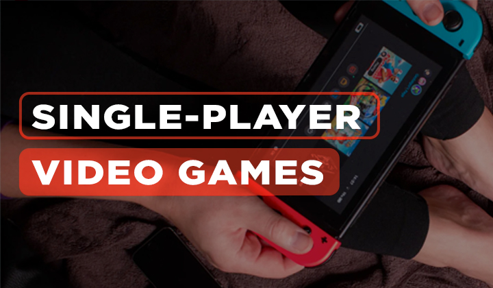 Single-Player Video Games